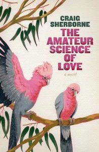amateur science of love sherborne